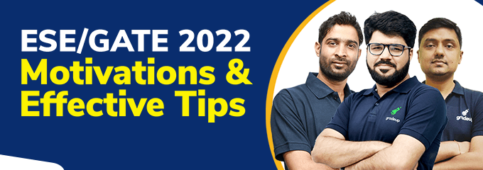 GATE 2022: Motivation & Effective Tips