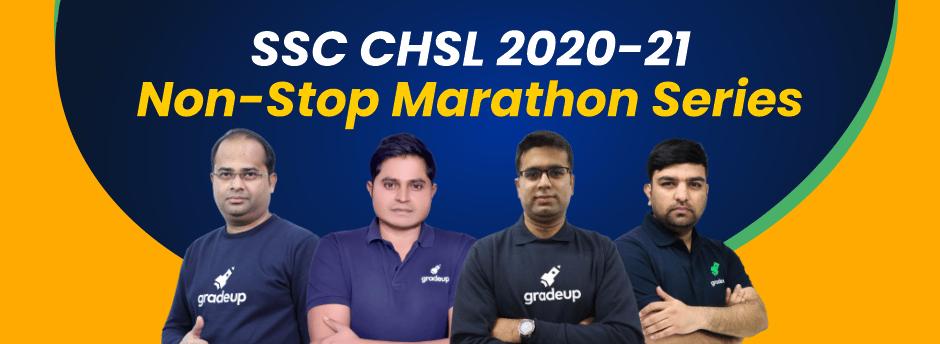 SSC CHSL 2020-21 Non-Stop Marathon Series
