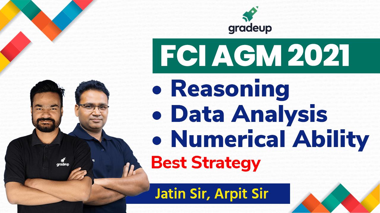 Best Preparation Strategy for FCI AGM 2021 | Reasoning, Quant | Gradeup Expert | Gradeup