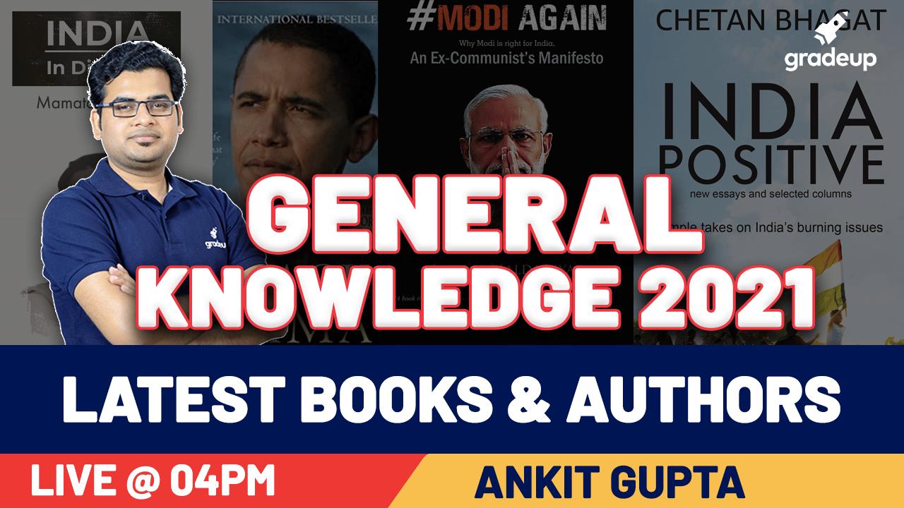 Latest Books & Authors | General Knowledge 2021 | Static GK | Ankit Gupta | Gradeup