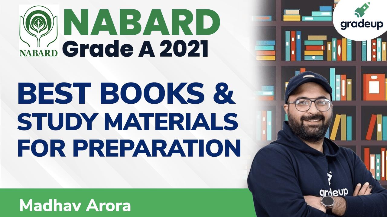 Best Books & Study Materials | NABARD Grade A 2021 | Madhav Arora | Gradeup