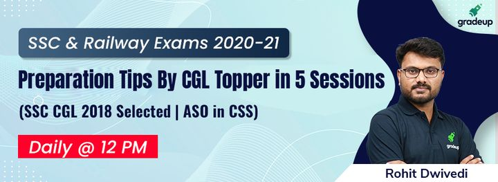 Preparation Tips By CGL Topper in 5 Sessions