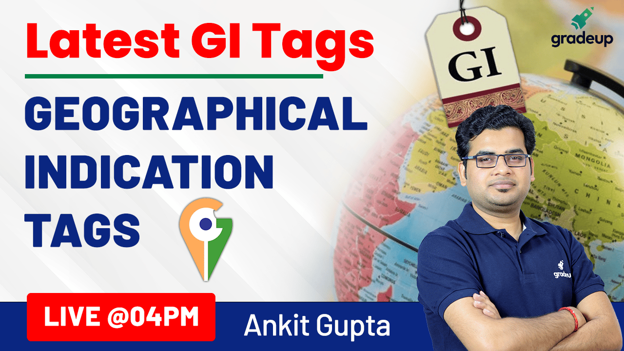 Latest GI Tags | General Knowledge 2021 | Static GK | Ankit Gupta | Gradeup