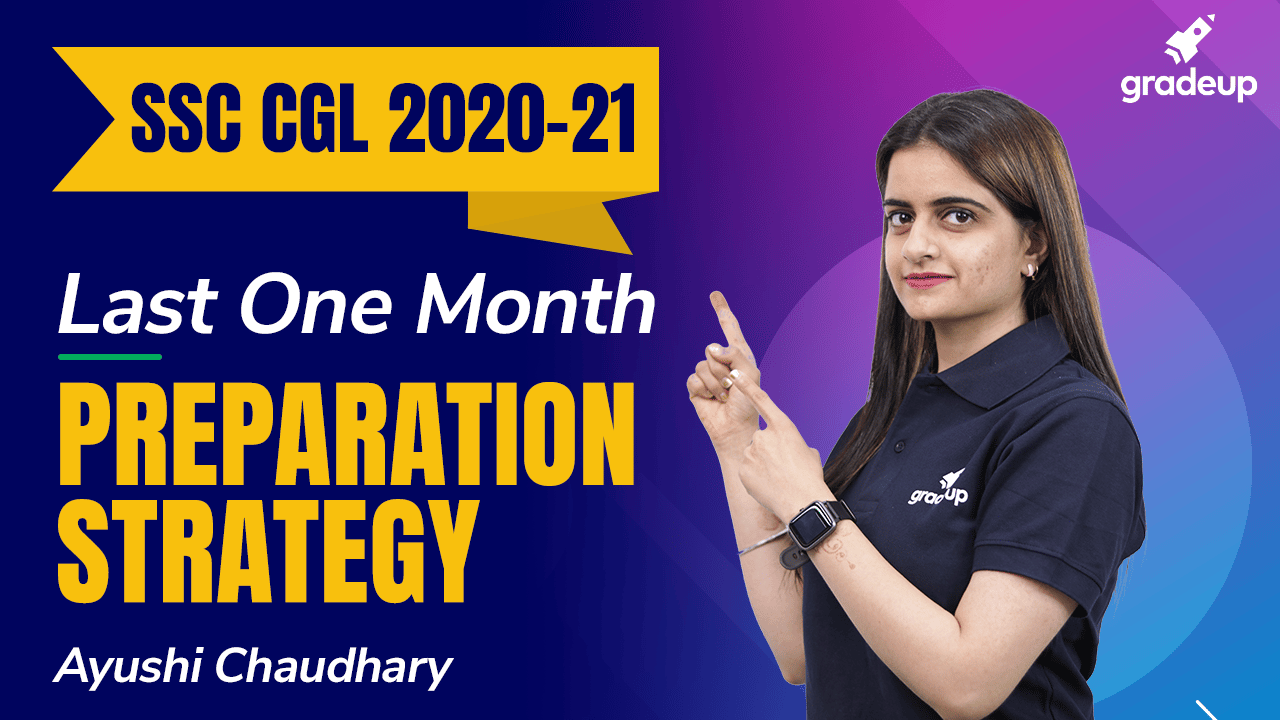 Last One Month Preparation Strategy | SSC CGL 2020-21
