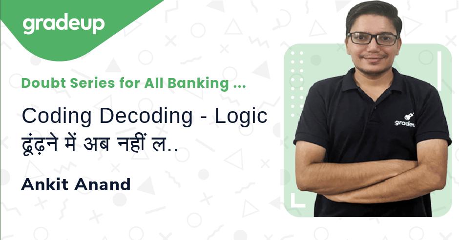 Live Class: Coding Decoding - Logic ढूंढ़ने में अब नहीं लगेगा time