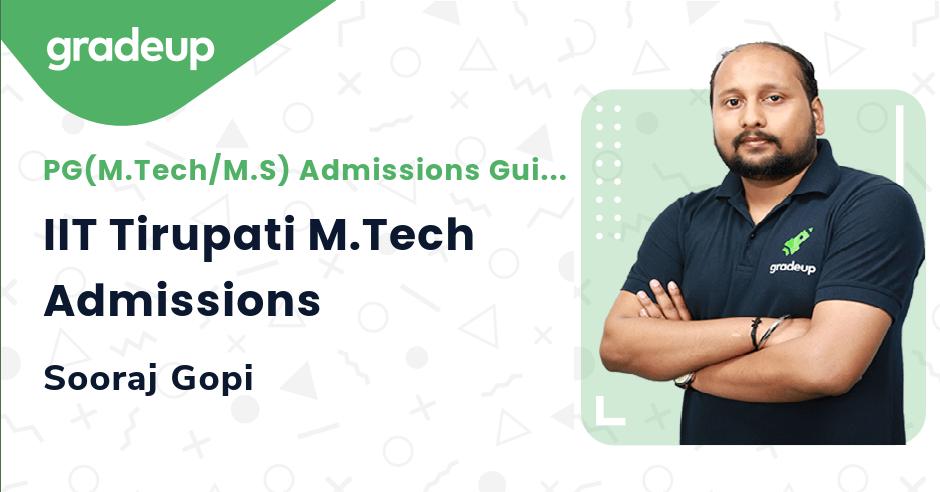 IIT Tirupati M.Tech Admissions