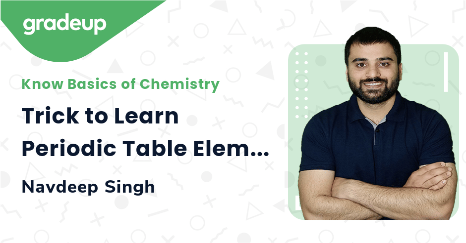Trick to Learn Periodic Table Elements
