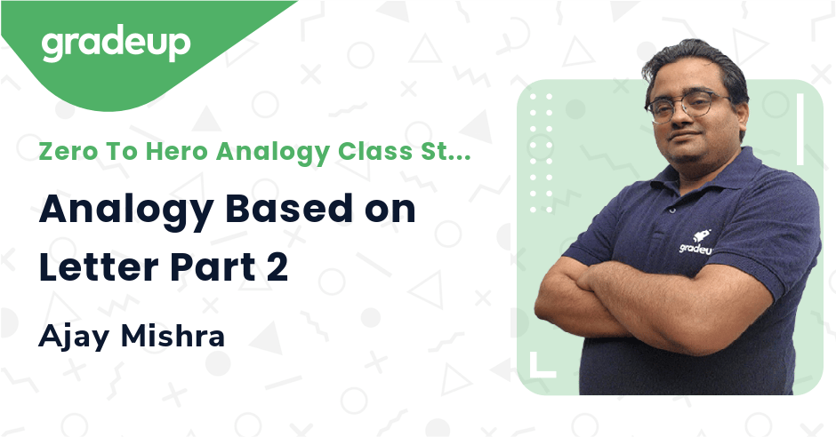 Live class:Analogy Based on Letter Part 2