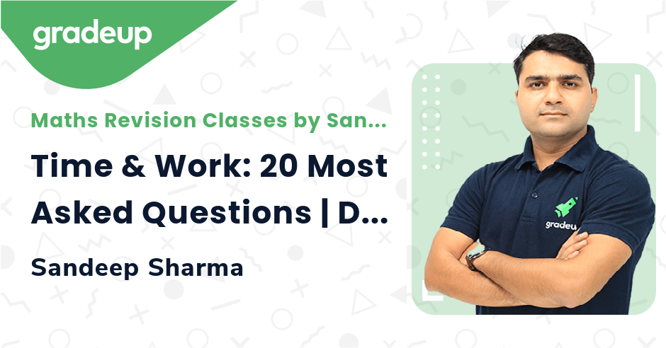 Time & Work: 20 Most Asked Questions | Day 6