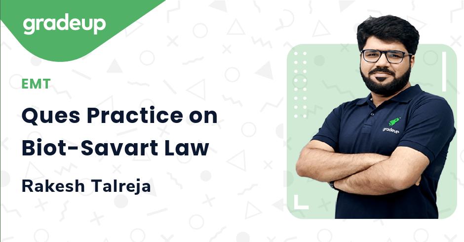 Ques Practice on Biot-Savart Law