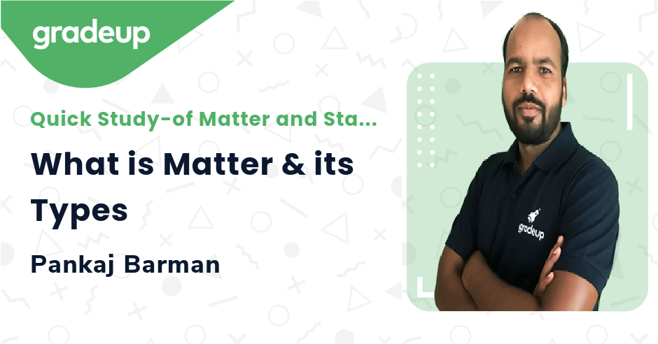 Live class:What is Matter & its Types