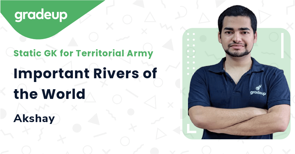 Live Class: Important Rivers of the World