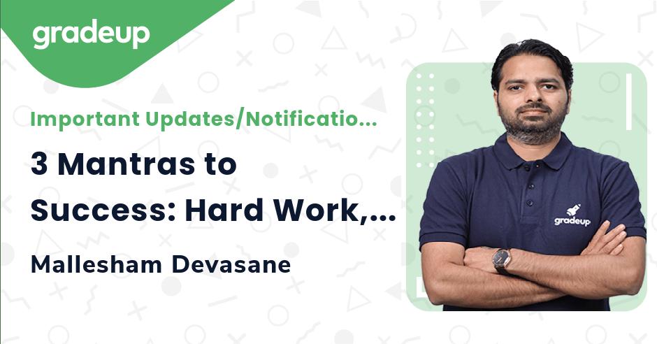 3 Mantras to Success: Hard Work, Study Plan, Guidance