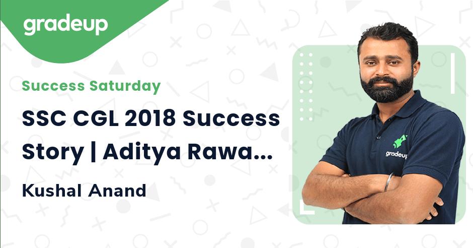 SSC CGL 2018 Success Story | Aditya Rawat (UDC in MoST)