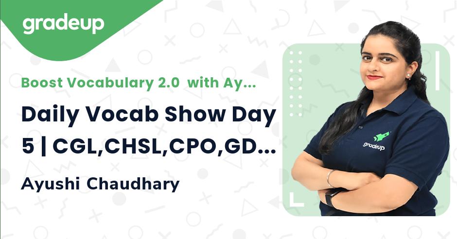 Daily Vocab Show Day 5 | CGL,CHSL,CPO,GD & MTS