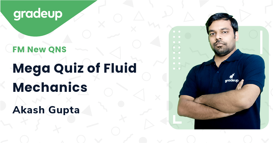 Mega Quiz of Fluid Mechanics