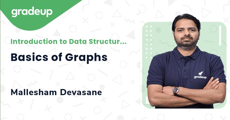 Basics of Graphs