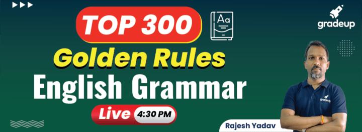 Top 300 English Grammar Golden Rules