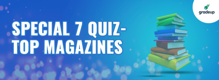Special 7 Quiz-Top Magazines | May Week-1