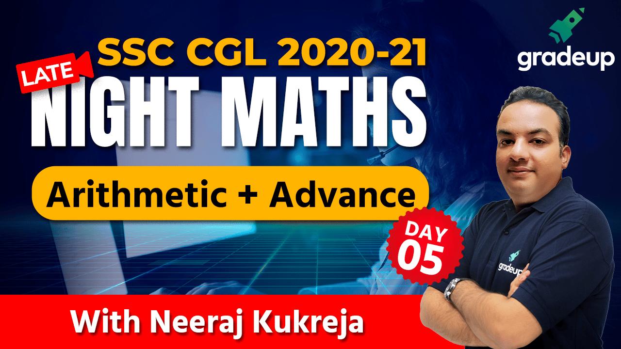 Late Night Maths (Arithmetic + Advance) Part 5 | SSC CGL 2020-21