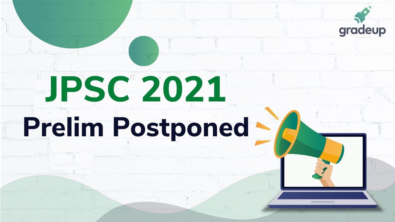 JPSC 2021 Postponed    Gradeup