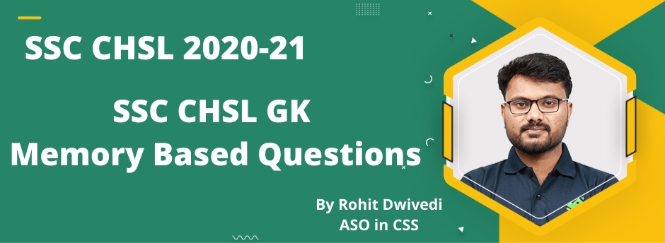SSC CHSL GK Memory Based Questions by Rohit Dwivedi