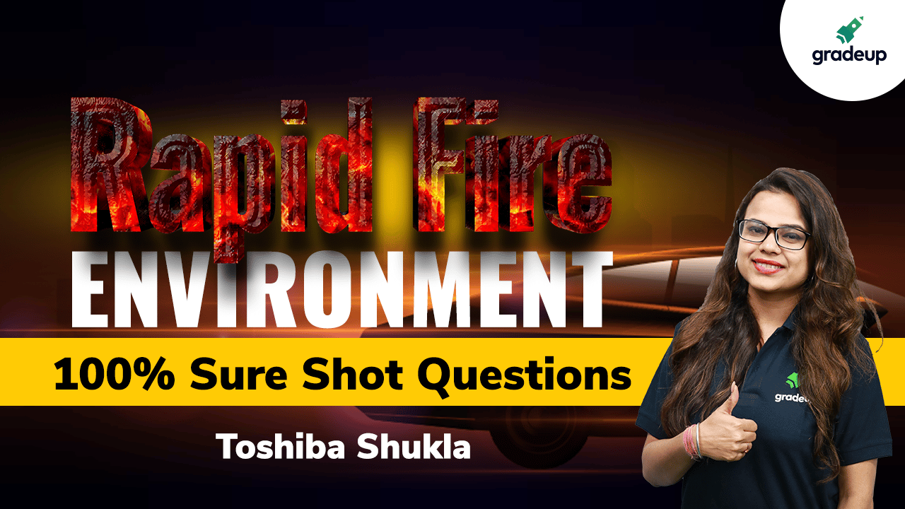 Environment- Most expected Questions Rapid Fire