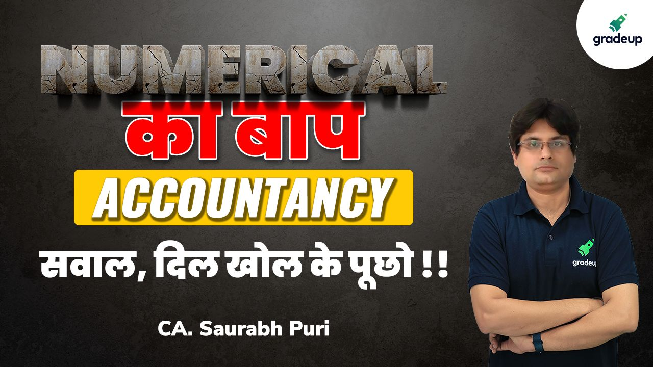 Commerce- Accountancy Numerical Questions with Expert -3