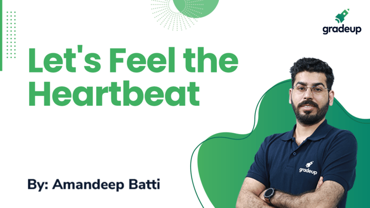Live Class: Let's Feel the Heartbeat