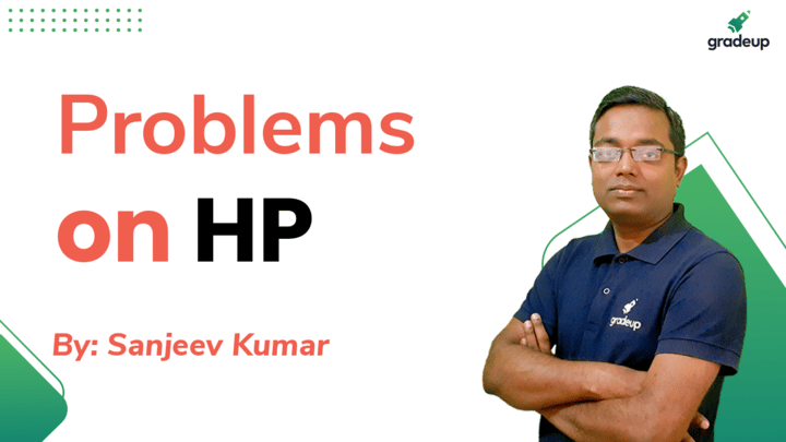 Live Class: Problems on HP
