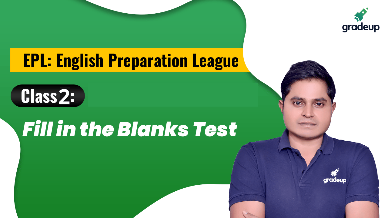 Class 2:  Fill in the Blanks Test | Check Your Preparation Level