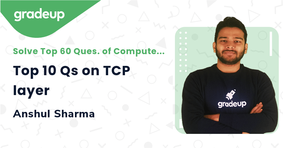 Top 10 Qs on TCP layer