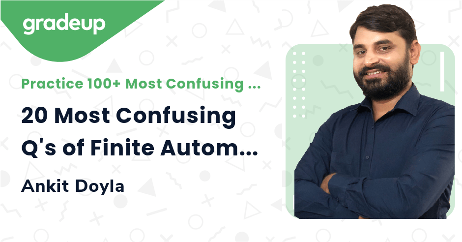 20 Most Confusing Q's of Finite Automata Part-2