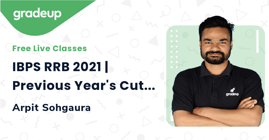 IBPS RRB 2021 | Previous Year's Cut-off Analysis | Arpit Sohgaura | Gradeup