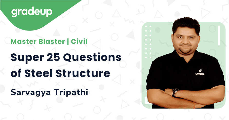 Super 25 Questions of Steel Structure
