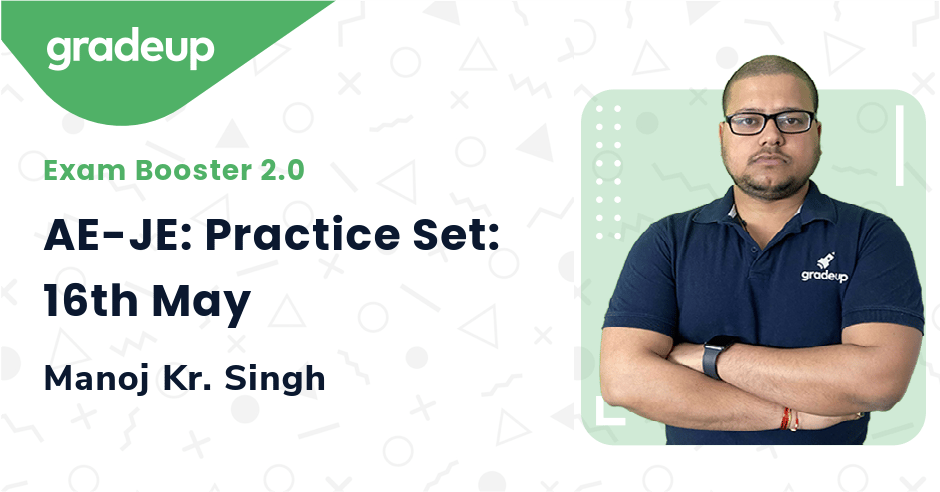 AE-JE: Practice Set: 16th May