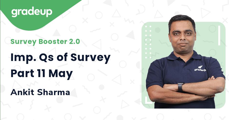 Imp. Qs of Survey Part 11 May