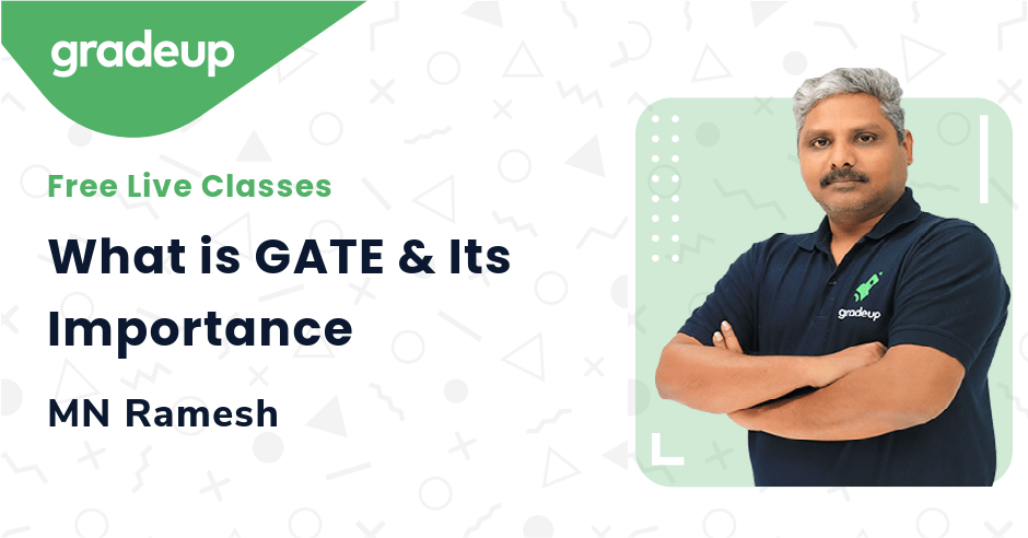 What is GATE & Its Importance