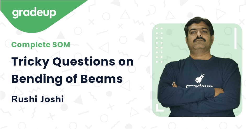 Tricky Questions on Bending of Beams
