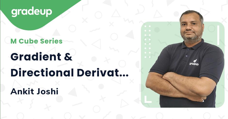 Gradient & Directional Derivatives