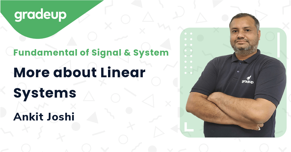 More about Linear Systems