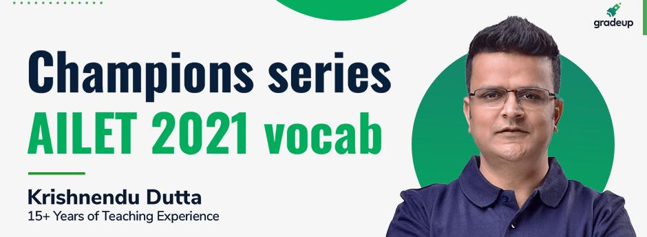 Champions series: AILET 2021 vocab