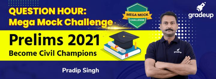 QUESTION HOUR : Mega Mock Challenge