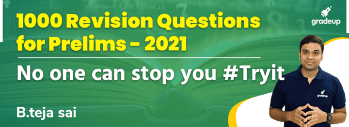 1000 Revision Questions for Prelims - 2021