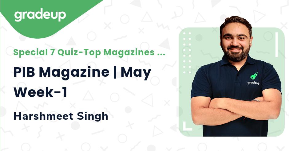 PIB Magazine | May Week-1