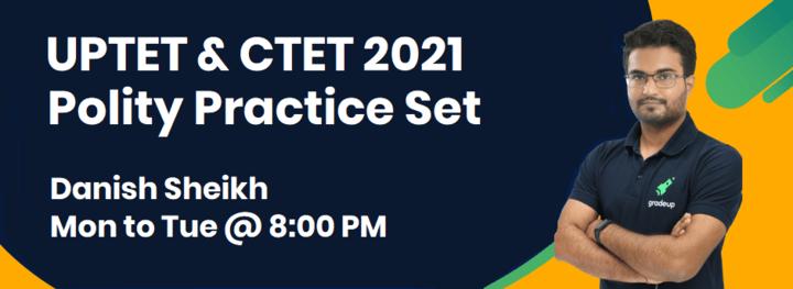 CTET & UPTET Polity Practice Set