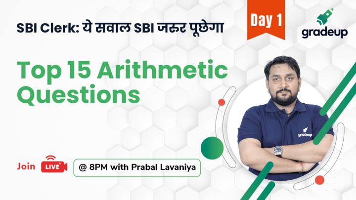 Live Class: Top 15 Arithmetic Questions