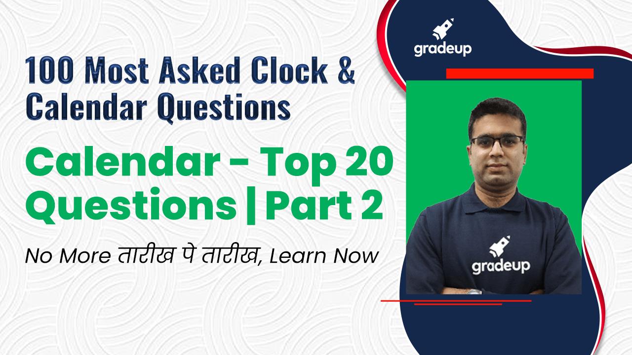 Calendar - Top 20 Questions | Part 2