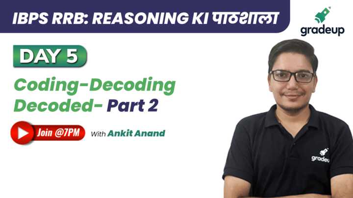 Live Class: Coding-Decoding Decoded- Part 2
