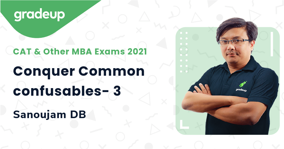 Conquer Common confusables- 3